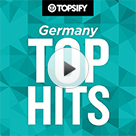 TOP HITS - Topsify Germany